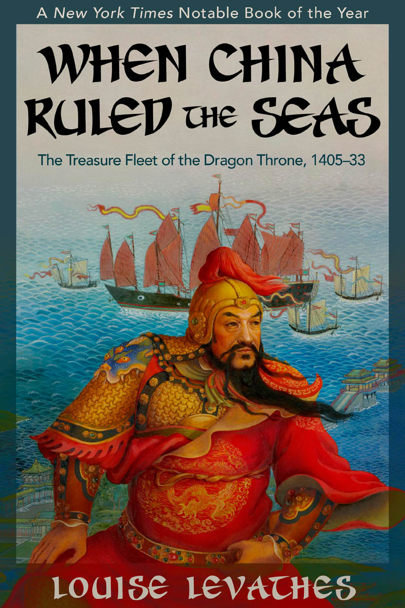 when china ruled the seas In when china ruled the seas, louise levathes takes a fascinating and unprecedented look at this dynamic period in china's enigmatic history, focusing on china's rise.