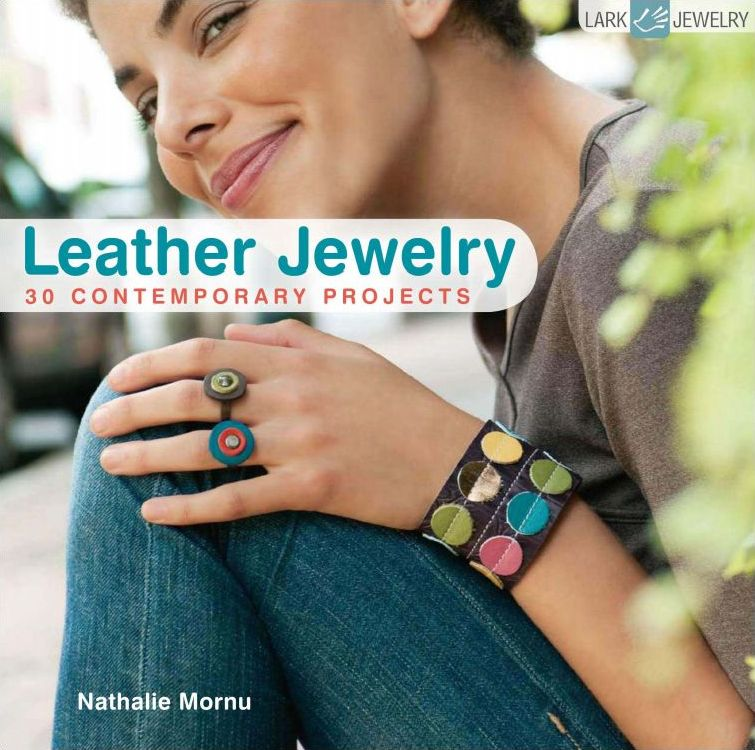 Download leather jewelry 30 contemporary projects lark for Jewelry books free download