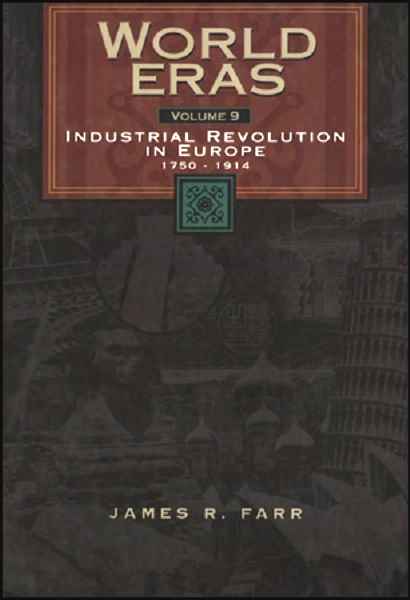 a history of the industrial revolution in europe This was the first industrialization in the world's history the second industrial revolution most pre-industrial industrial revolution in western europe.