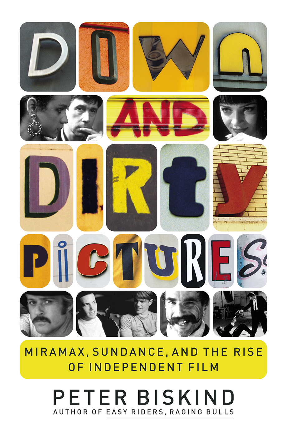 Download Down and Dirty Pictures: Miramax, Sundance, and