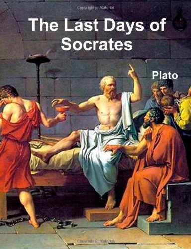 an analysis of theories in the last days of socrates a play by plato